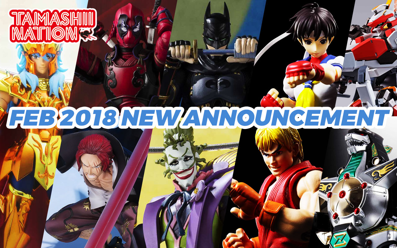 Tamashii Nations February 2018 Preorder Update!