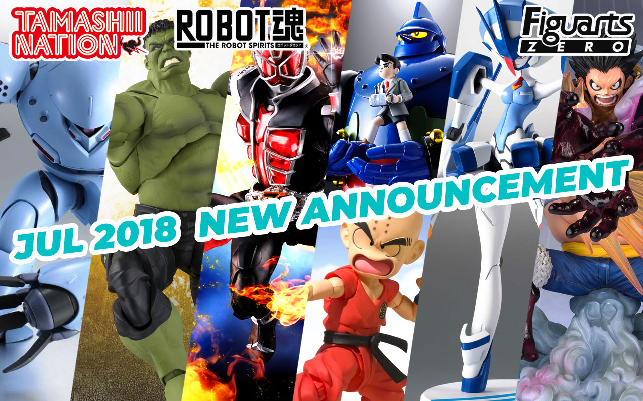 Bandai Tamashii Nations July 2018 Preorder Update!