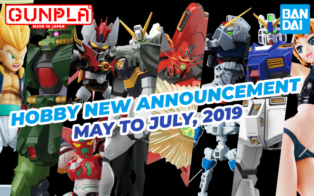 BANDAI Hobby Mar 2019 Announcement: May ~ June 2019