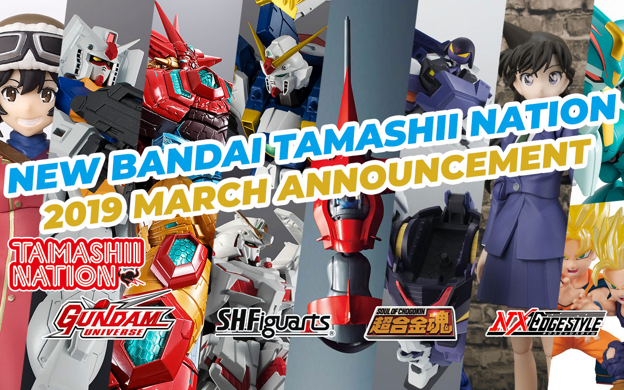 March 2019 New Bandai Tamashii Nations Announcement